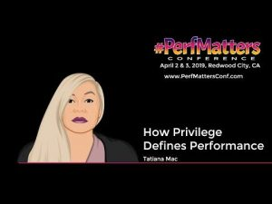 Tatiana Mac | How Privilege Defines Performance