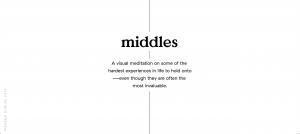 Meagan Durlak – The Invisible Middle
