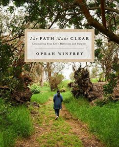 The Path Made Clear by Oprah