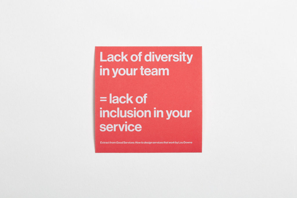 "A bright orange square sticker with the words, ""Lack of diversity in your team = lack of inclusion in your service"" in white type."